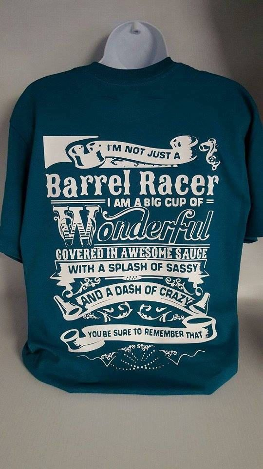 Barrel Racing, Barrel Racer, Rodeo,Horses, I'm Not Just A Barrel Racer