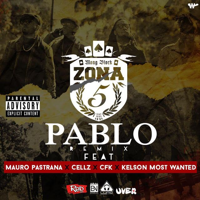 Zona 5 - Pablo Remix (feat. Mauro Pastrana, Cellz, CFK, Kelson Most Wanted) 2017 | Download ~ Alpha Zgoory | Só9dades alpha-zgoory.ga