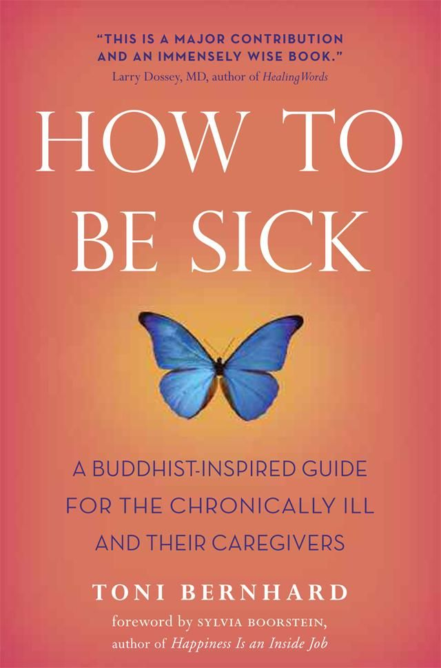 How to Make Sickness your Practice | The Interdependence Project. This site includes an excerpt from the book!