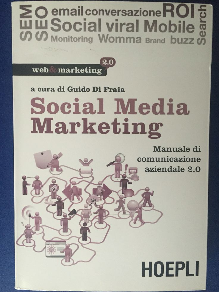 Social Media Marketing - a cura di Guido Di Fraia - Hoepli - 2011