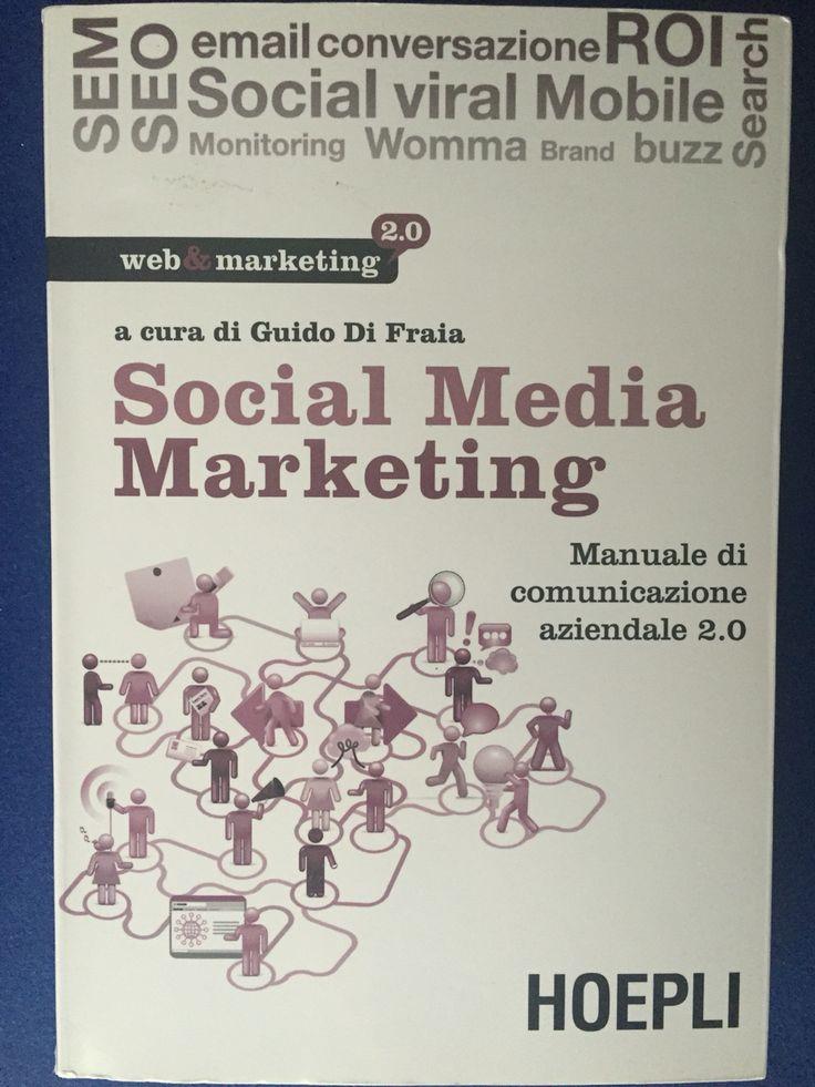 Social Media Marketing - a cura di Guido Di Fraia - Hoepli - 2011
