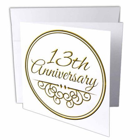 3dRose 13th Anniversary gift - gold text for celebrating wedding anniversaries 13 thirteen years together, Greeting Cards, 6 x 6 inches, set of 6