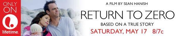 Return To Zero Gets a Lifetime Premiere