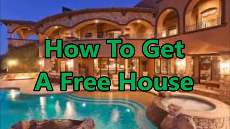 How To Get A New Home For Free
