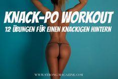 Knack-Po Workout – die 12 besten Übungen für einen knackigen Hintern