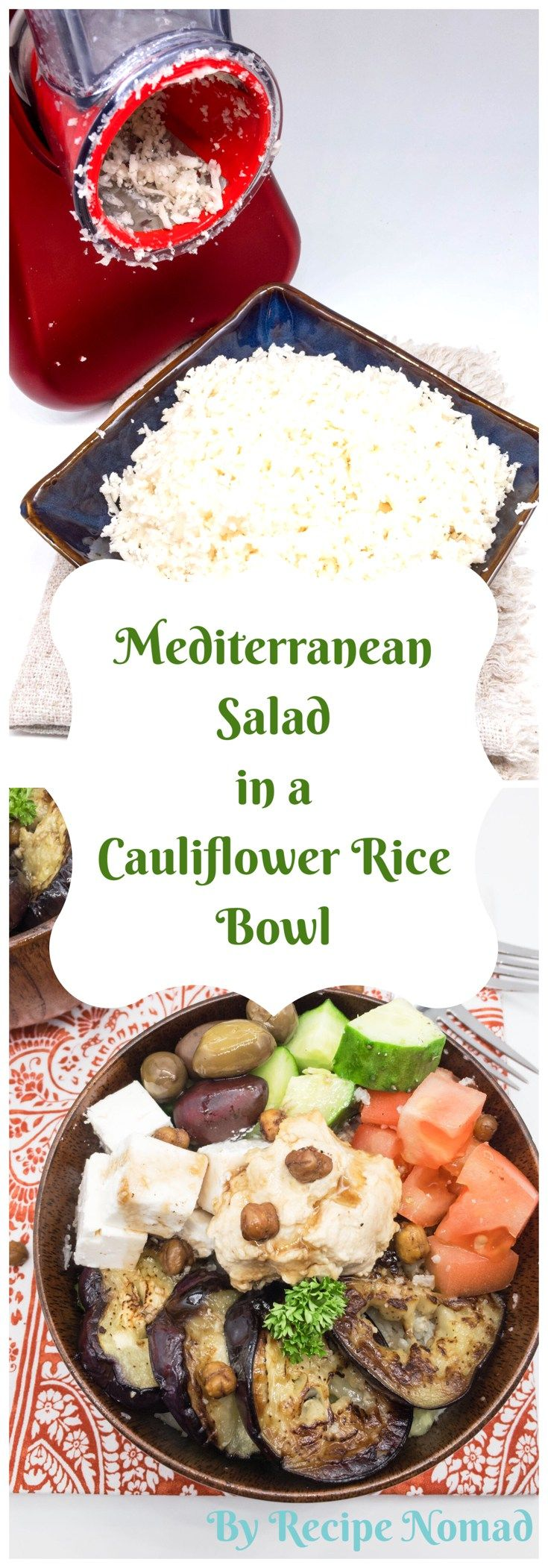 The ultimate healthy meal, Mediterranean Salad in a Cauliflower Rice Bowl will keep you full all day! Just add a dollop of humus and some roasted chickpeas!  http://www.recipenomad.com/lebanese-eggplant-in-a-cauliflower-rice-bowl/  Mediterranean Salad in a Cauliflower Rice Bowl | Recipe Nomad