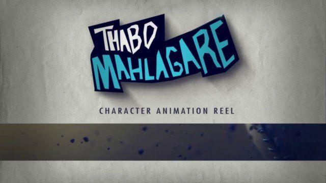 Thabo Mahlagare Character Animation Showreel 2015