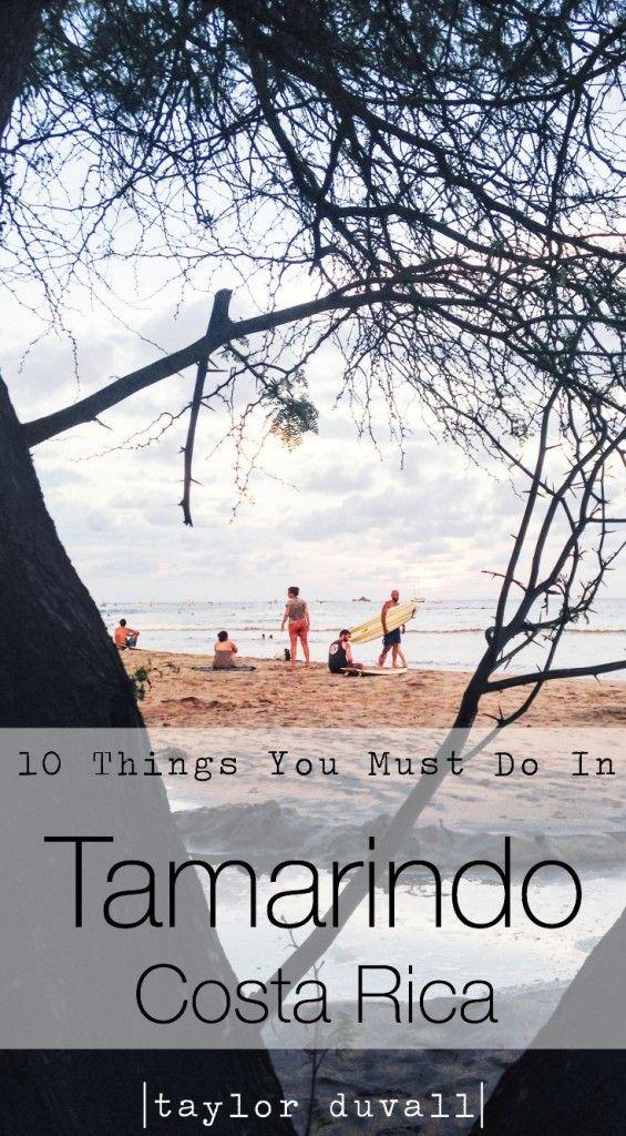 10 Things You Must Do In Tamarindo Costa Rica  #travel #costarica #tamarindo