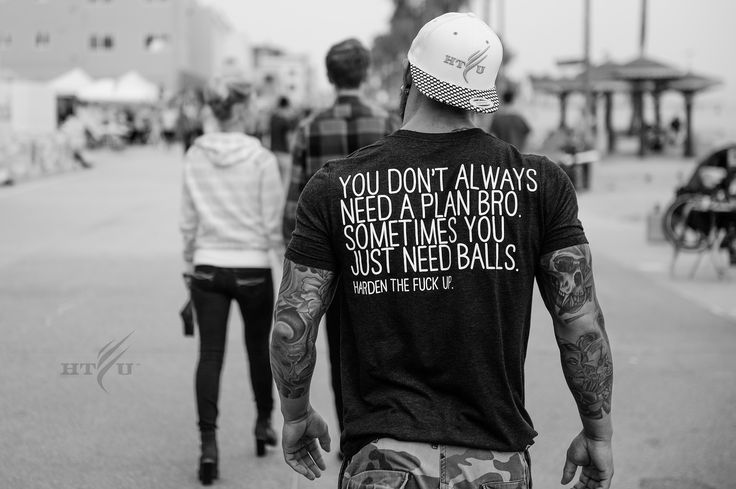 HTFU | Blog | Chase The Lifestyle And Not The End Result #you don't always need a plan bro, sometimes you just need balls#hardenthefup#
