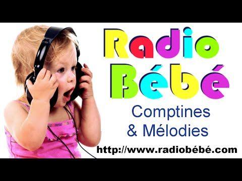 (4) Radio Bébé 100% Comptines & Mélodies Sans Pub ! - YouTube