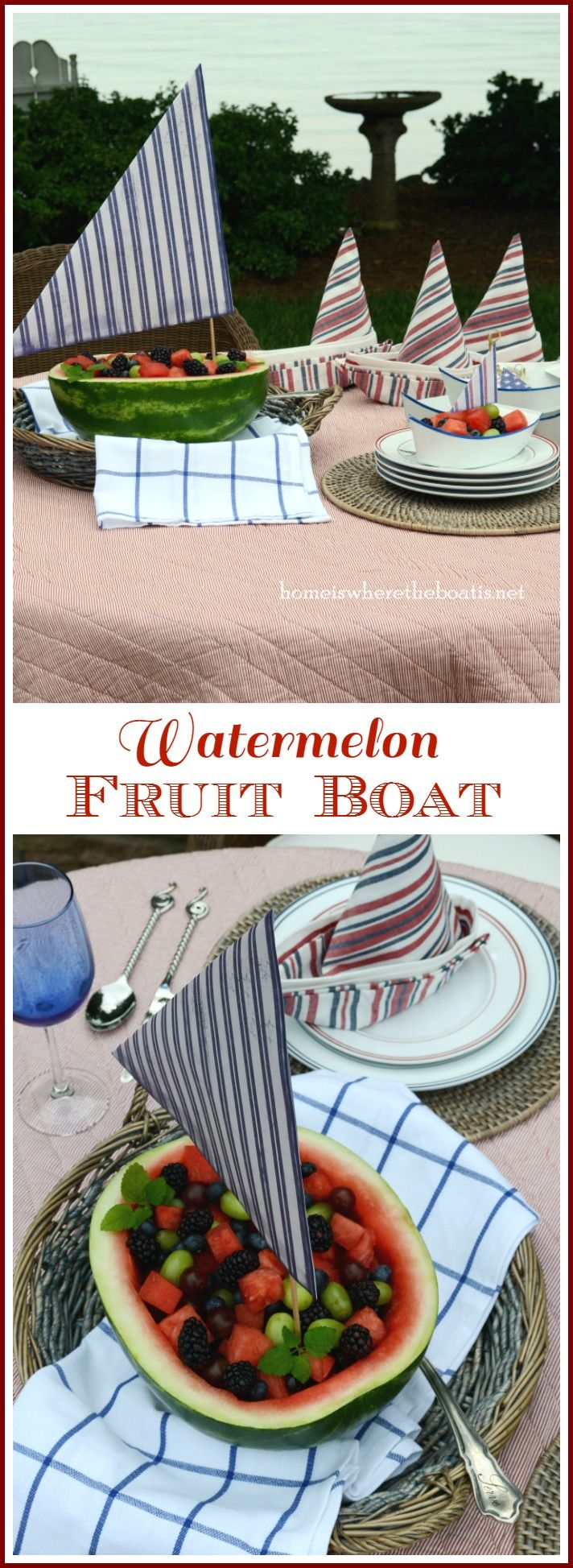 Watermelon Boat! Hoist a sail with a dowel and scrapbook paper to transform a watermelon into a vessel for serving a medley of fruit | homeiswheretheboatis.net #summer #nautical