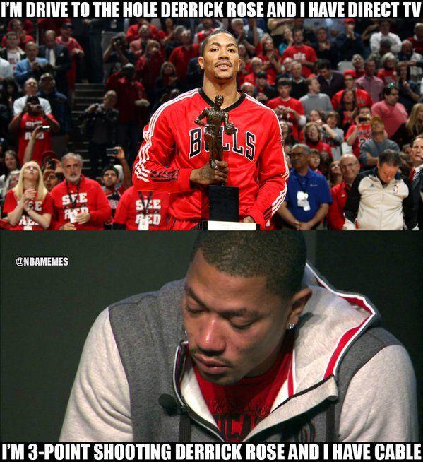 RT @NBAMemes: Direct TV and Cable Derrick Rose! - http://nbafunnymeme.com/nba-funny-memes/rt-nbamemes-direct-tv-and-cable-derrick-rose