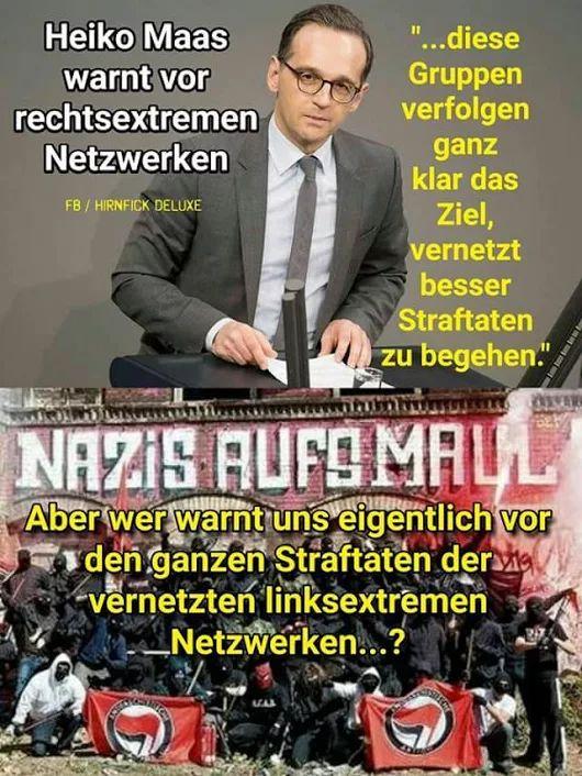 Heiko Maas warnt vor rechtsextremen Netzwerken - Aber wer warnt uns eigentlich vor den ganzen STRAFTATEN der vernetzten LINKSEXTREMEN Netzwerken?