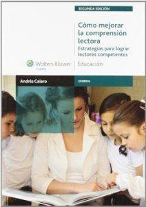 Cómo mejorar la comprensión lectora : estrategias para lograr lectores competentes