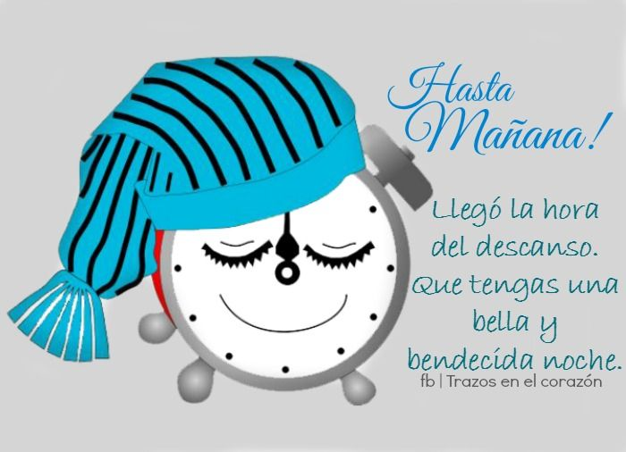 Hasta Mañana! Llegó la hora del descanso. Que tengas una bella y bendecida noche. @trazosenelcorazon