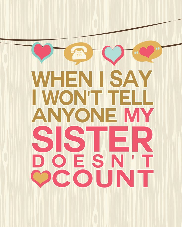 Sisters Love Quotes: 25+ Best Sister Quotes On Pinterest