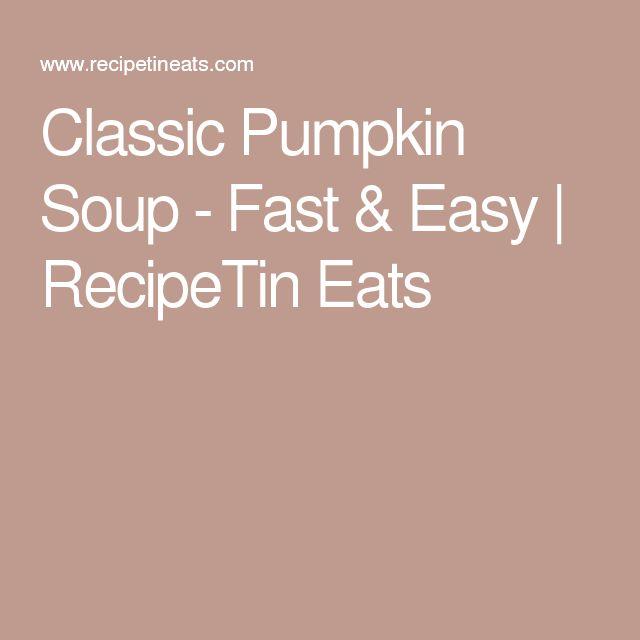 Classic Pumpkin Soup - Fast & Easy | RecipeTin Eats