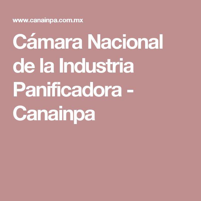 Cámara Nacional de la Industria Panificadora - Canainpa