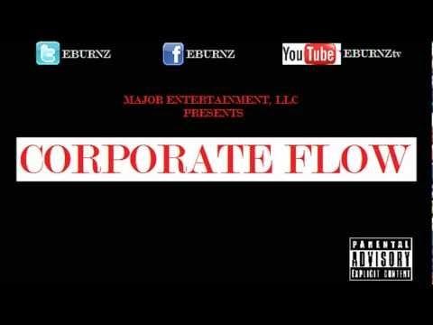 Corporate flow Prod. by @SuperStarO NEW by EBurnz