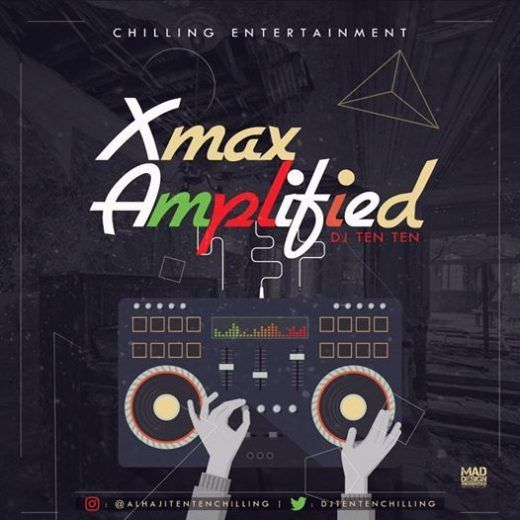 Download Dj Mixtape: Dj Ten Ten  Xmas Amplified Mixtape   The Unbeatable Dj Ten Ten who is behind some chart topping Mixes returns this festive season with another new mashup which he calls Xmas Amplified Mixtape. This is definitely gonna raise your spirits. Turn Up your FX! and Jam To this Amplified Mix.  Check Out The Tracklist Below.  1. Iyanya ft donjazzy  up to somthing  2. Phyno- Pino pino  3. Pepenazi- I got no time  4. Skales  Temper  5. Timaya  Bang  6. Tekno Diana  7. Lil kesh…