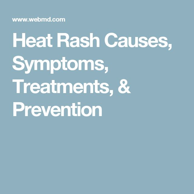 Heat Rash Causes, Symptoms, Treatments, & Prevention