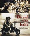 De ziel van Italië. van Carla Coulson. Persoonlijke verhalen over het leven in Italië.