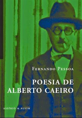 Poesia de Alberto Caeiro. Fernando Pessoa. Assírio & Alvim. Livro da semana na Biblioteca (ESRDA). abril. 2015.