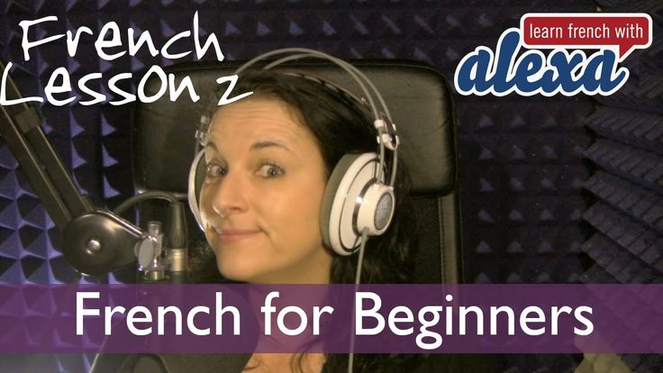 Learn French With Alexa Polidoro Free French Lesson 2 (+playlist)