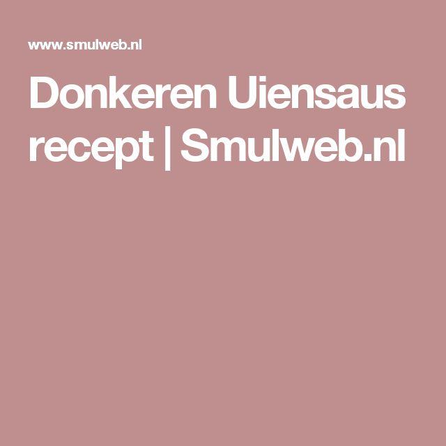 Donkeren Uiensaus recept   Smulweb.nl
