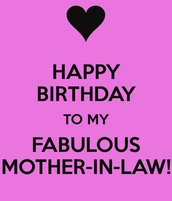 Happy Bday Mom Quotes: HAPPY BIRTHDAY TO MY FABULOUS MOTHER-IN-LAW!