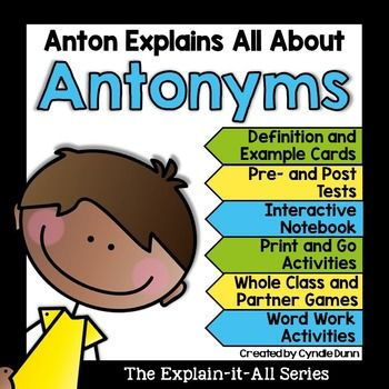 Antonyms are essential to reading comprehension skills.This unit will teach your students about words that mean the opposite, and it pairs very well with the synonyms unit.