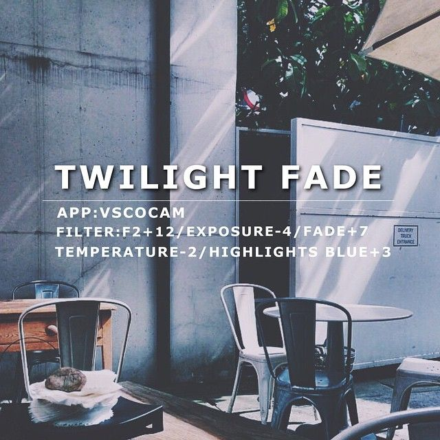 Twilight Fade VscoCam Filter: F2+12/Exposure-4/Fade+7/Temperature-2/Highlights…