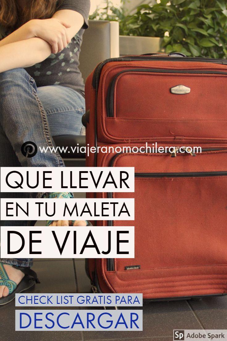 Que Llevar En La Maleta De Viaje Lista Descargable Gratis Con Lo Esencial Maleta De Viaje Consejos Para Viajes Pasión Por Viajar