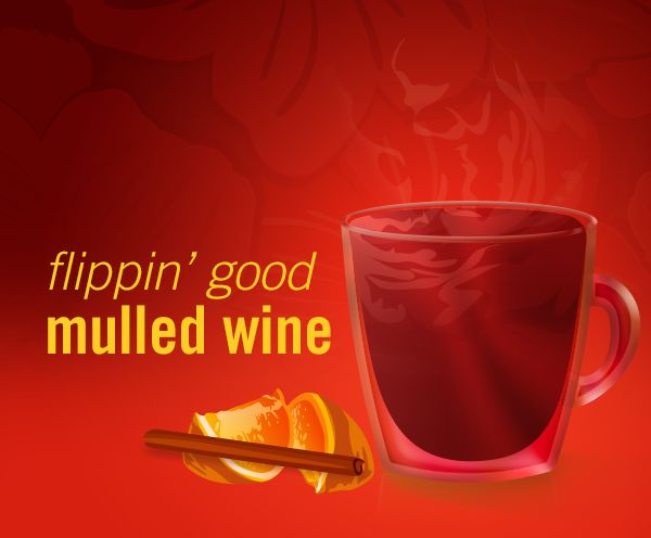 FlipFlop Flippin' Good Mulled Wine:  1 bottle flipflop Pinot Noir or Merlot red wine, 1 orange sliced and seeded, 1/2 cup sugar, 2 cups water, 1 tsp ground cloves, 2 tsp cinnamon.  Combine the orange, sugar, and spices into a large stainless steel pot. Slowly bring to a boil, reduce heat and let simmer for 15 minutes. Reduce heat, add wine, and slowly reheat (do not boil). Serve in mugs and enjoy that warm feeling in your belly!