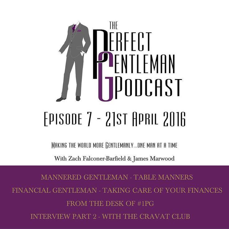 The Perfect Gentleman Podcast Episode 7  http://ift.tt/1nL7FSt  #podcast #theperfectgentleman #perfectgentleman #gentleman #gentlemen #gentlifestyle #mannersmakethman #manneredgentleman #cravat #cravatclub #PGlife #manners #etiquette #financialgentleman