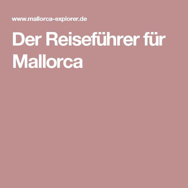 Der Reiseführer für Mallorca