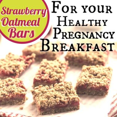 Strawberry Oatmeal Bars For Your Healthy Pregnancy Breakfast - Michelle Marie Fit