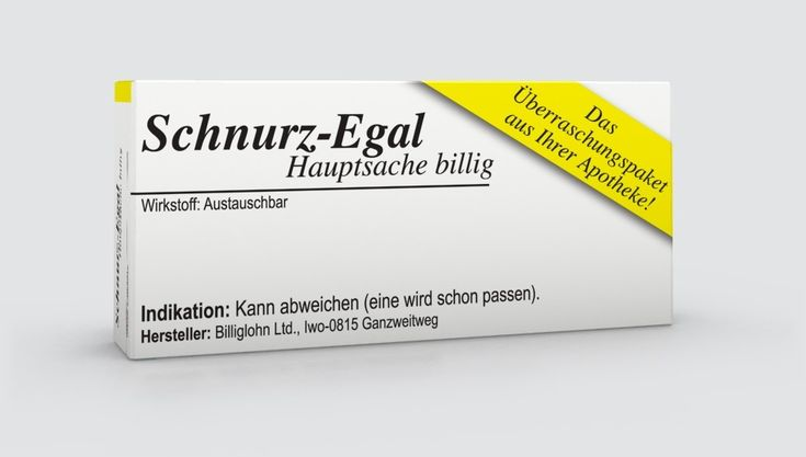 Jetzt neu: Schnurz-Egal© Hauptsache billig