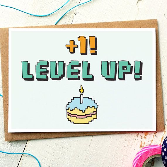 Level Up - Funny Birthday Card  The perfect card for a gamer! Ideal for a best friend, boyfriend or girlfriend with a hint of geek. This design