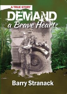 Demand A Brave Heart - Barry Stranack