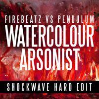 Firebeatz V Pendulum - Watercolour Arsonist (Shockwave Hard Remix)[FREE DOWNLOAD] by Shockwavemusic on SoundCloud