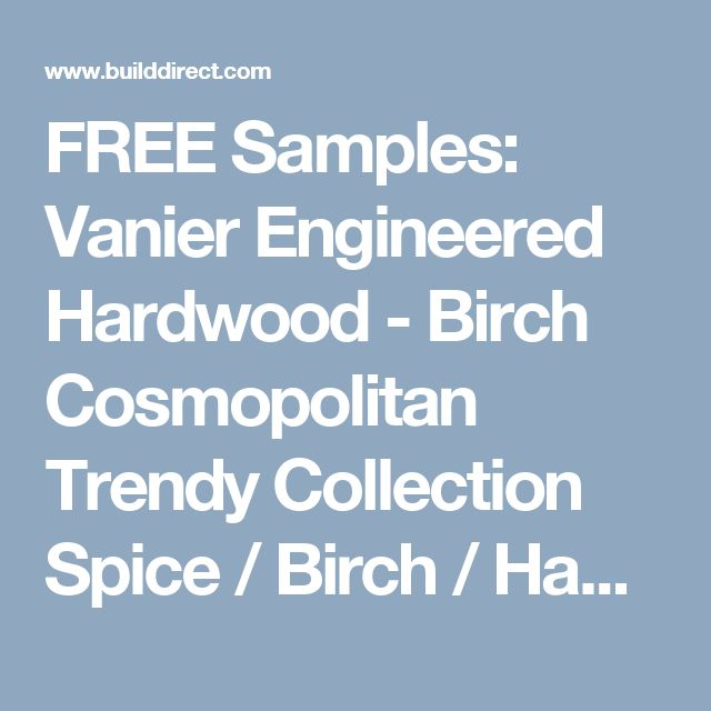 FREE Samples: Vanier Engineered Hardwood - Birch Cosmopolitan Trendy Collection Spice / Birch / Handscraped / 4 7/8 x 3/8