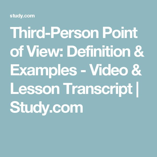 Third-Person Point of View: Definition & Examples - Video & Lesson Transcript | Study.com NOT for Elementary