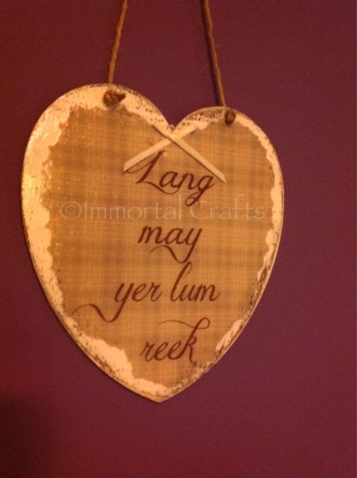 'Lang may yer lum reek' distressed hanging plaque, Scottish phrase meaning 'live long and happily'.