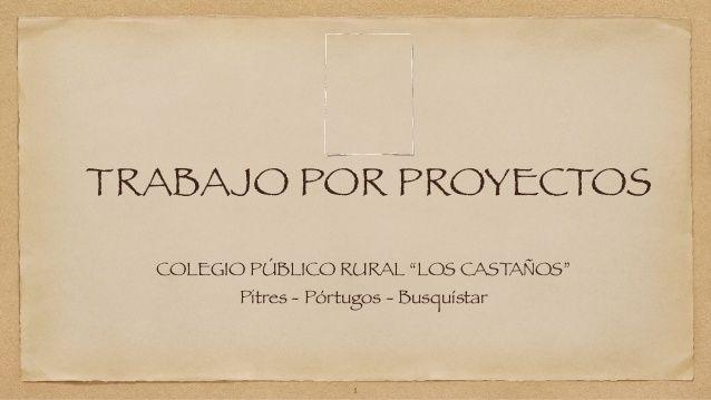 Presentacion proyecto castillos