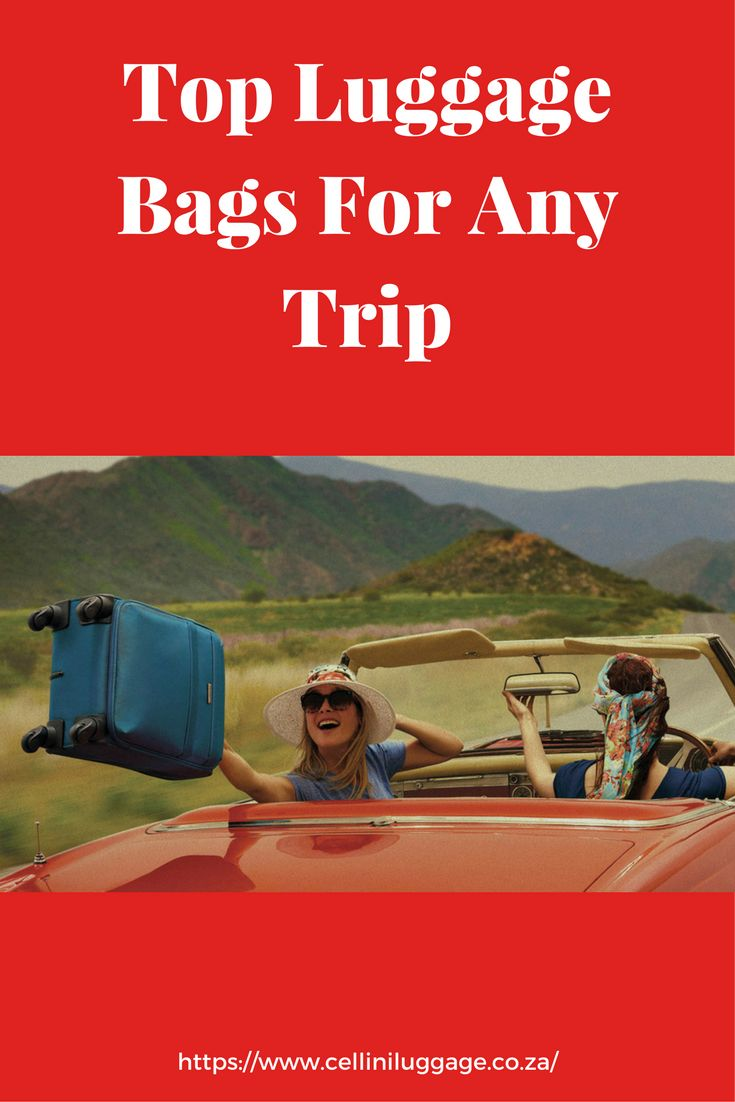 See the top luggage bags for any trip