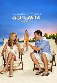 Just Go With It Full Movie Online Free. On a weekend trip to Hawaii, a plastic surgeon convinces his loyal assistant to pose as his soon-to-be-divorced wife in order to cover up a careless lie he told to his much-younger girlfriend.