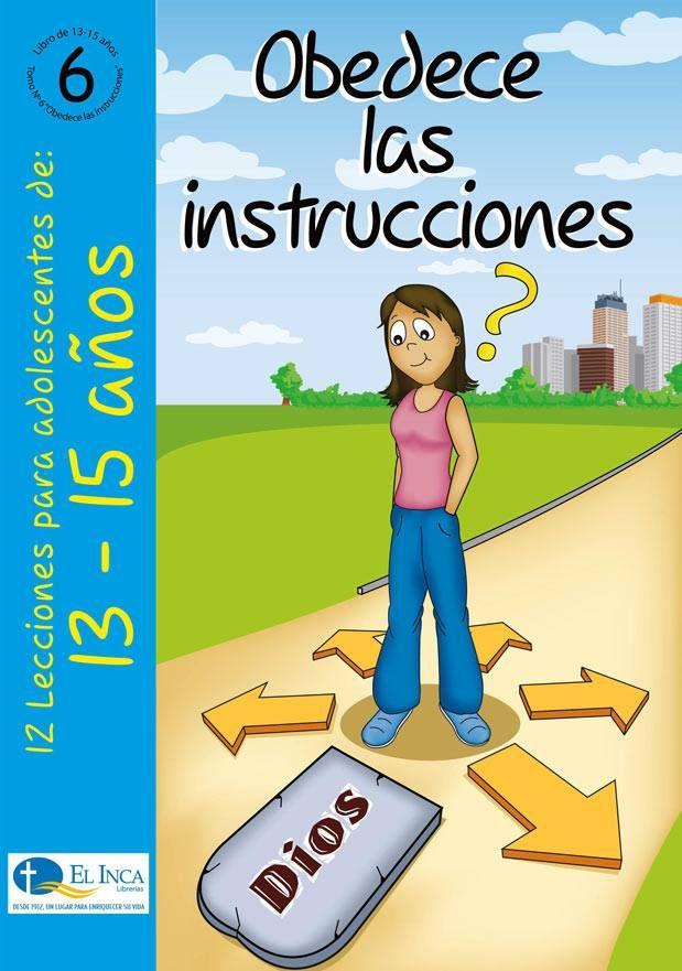 Manuales para la Escuela Dominical, para 10-12 años, de Editorial Buena Tierra, parte de las Librerías El Inca, Perú. #6 Aprenderán a obedecer los mandamientos de Dios.
