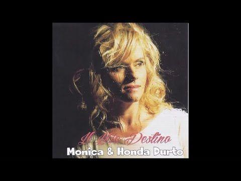 Monica & Honda Durto - Piccolo amore mio
