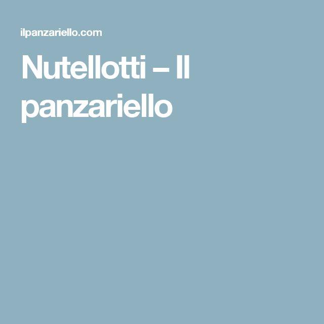 Nutellotti – Il panzariello
